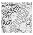 Problems with Windows Vista Word Cloud Concept vector image