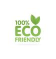 eco friendly green leaf label sticker vector image