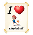 A poster showing the love of basketball vector image