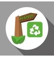 Go green design eco concept white background vector image
