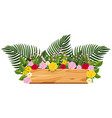 Wooden board with roses and leaves on top vector image