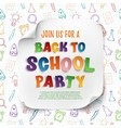 Back to school party poster template vector image