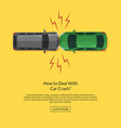 two cars accident top aerial view vector image