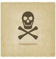 Skull and crossbones old background vector image