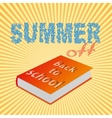 summer off and back to school vector image