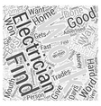 Finding A Good Reliable Electrician Word Cloud vector image