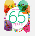 template 65 years anniversary congratulations vector image vector image
