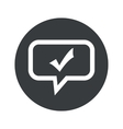 Round tick mark dialog icon vector image