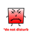 do not disturb do not forget to smile positive vector image