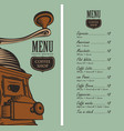 menu for coffee shop with coffee grinder and price vector image