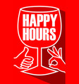 happy hours billboard with a wine glass and finger vector image