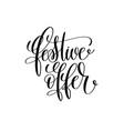 Festive offer black calligraphy hand lettering vector image
