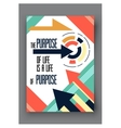 poster with quote the purpose of life is a vector image