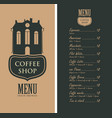 menu for coffee shop with old house and price vector image vector image