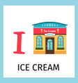 alphabet card with ice cream building vector image