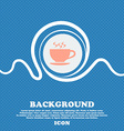 The tea and cup icon sign Blue and white abstract vector image