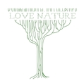 green outline tree with text - Love nature vector image