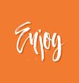 Enjoy vector image