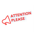 attention please badge vector image