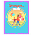 father with children in amusement park poster vector image
