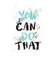a positive word calls for action phrase for vector image