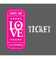 pink love ticket vector image