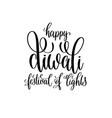 happy divali festival of lights black calligraphy vector image