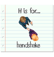 Flashcard letter H is for handshake vector image
