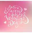 Happy Valentines day congratulation vector image