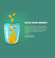 save your money concept picture with glossy jar vector image