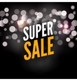Super Sale Poster Template Advertising Lights vector image