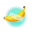 banana label design fresh tropical juice sticker vector image