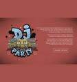 dj cool party web banner design sound mixer and vector image