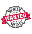 wanted stamp sign seal vector image