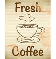 Fresh coffee vector image