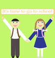 Children with sign Its time to go to school vector image