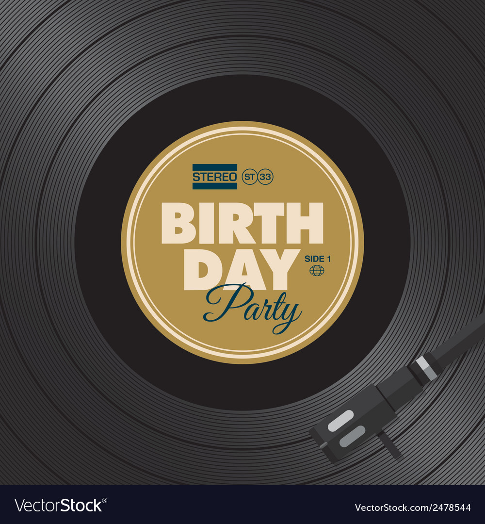 Vinyl birthday party vector