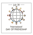 International Day of Friendship vector image