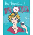 Wine Oclock retro wine design vector image vector image