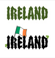 Ireland Celtic font Flag of Ireland and clover vector image
