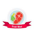 meat logo label for menu shops flat style vector image