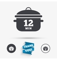Boil 12 minutes Cooking pan sign Stew food vector image