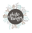 Phytotherapy background Stylish lettering in the vector image