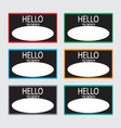 Hello my name is sticker badge set black vector image