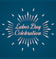 set of labor day a national holiday vector image