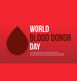 design background blood donor day collection vector image