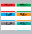 Hello my name is sticker sign badge set color vector image
