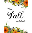 Floral autumn design card orange yellow vector image