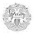 spring is in the air hand drawn lettering design vector image vector image