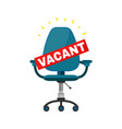 vacant office chair place for job concept vector image
